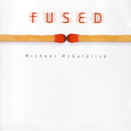 Michael McGoldrick -  Fused (2000)