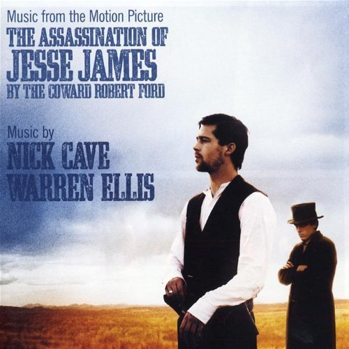 Nick Cave & Warren Ellis -The Assassination of Jesse James by the coward Robert Ford (2007)