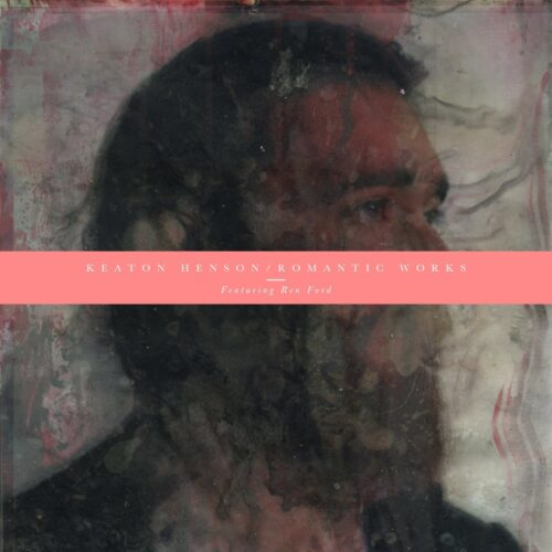 Keaton Henson: Romantic works