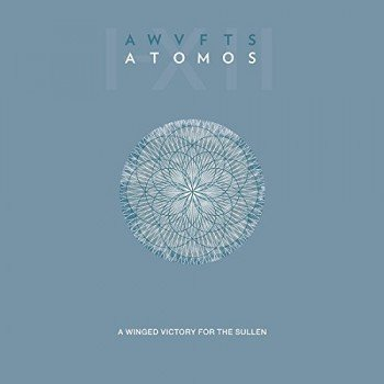 A Winged Victory for the Sullen: Atomos