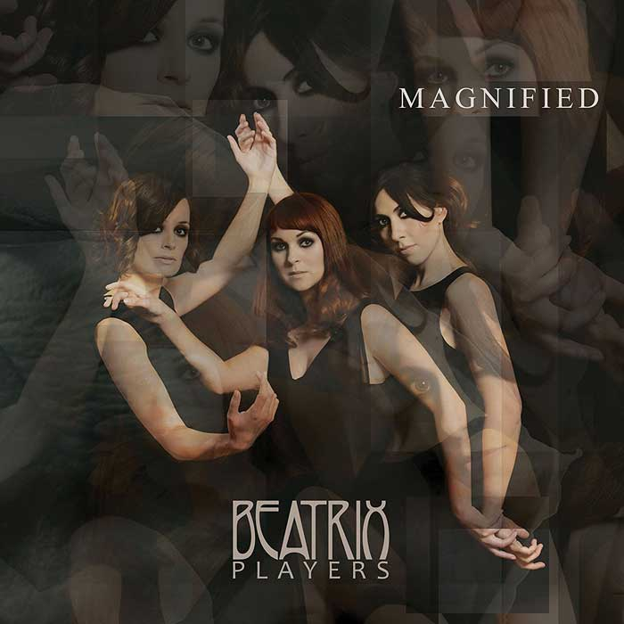 Beatrix Players - Magnified (2017)