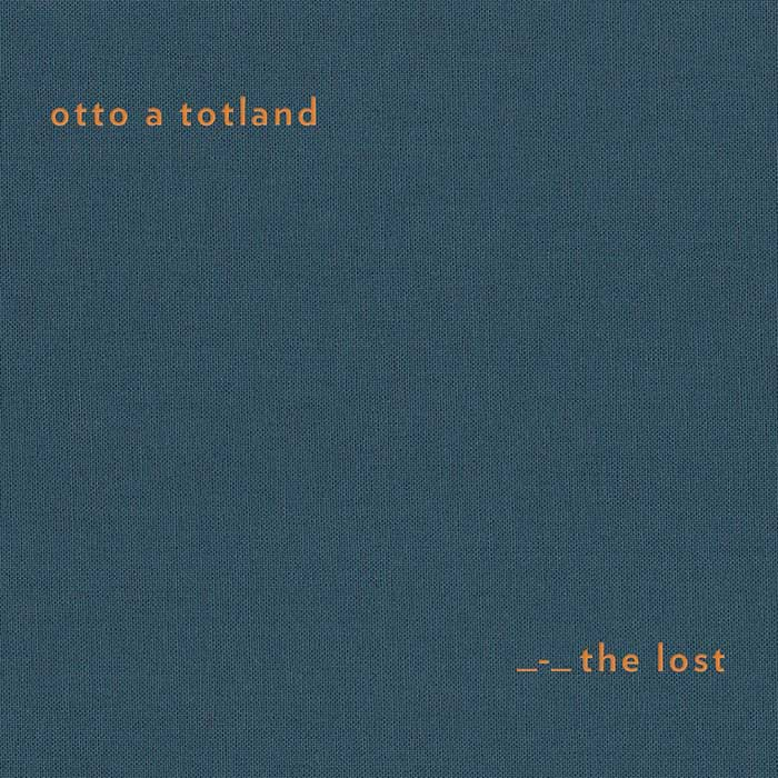 Otto A Totland: The Lost