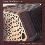 Martin Hayes and Mary MacNamara: John Naughton's/Tommy Coen's