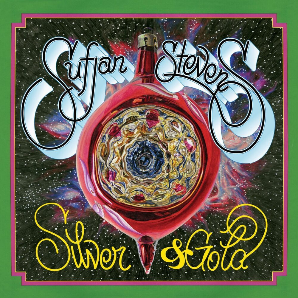 Sufjan Stevens Silver and Gold