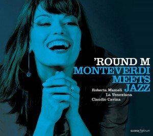 La Venexiana Monteverdi meets jazz