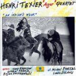 "Henri Texier ""Azur"" Quartet: Indians/Desaparecido"