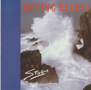 Moving Hearts - The Storm (1985)