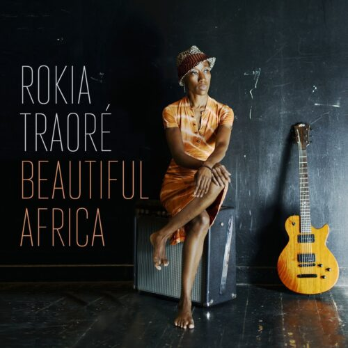 Rokia Traoré - Beautiful Africa (2013)