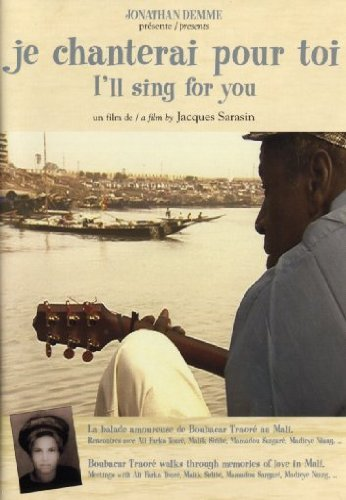 Boubacar Traoré - Je chanterai pour toi (2001)