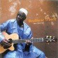 Boubacar Traoré - Mali Denhou (2011)