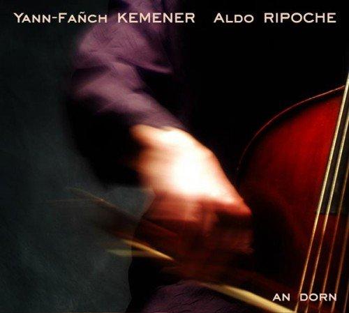 Yann Fanch Kemener & Aldo Ripoche - An Dorn (2004)