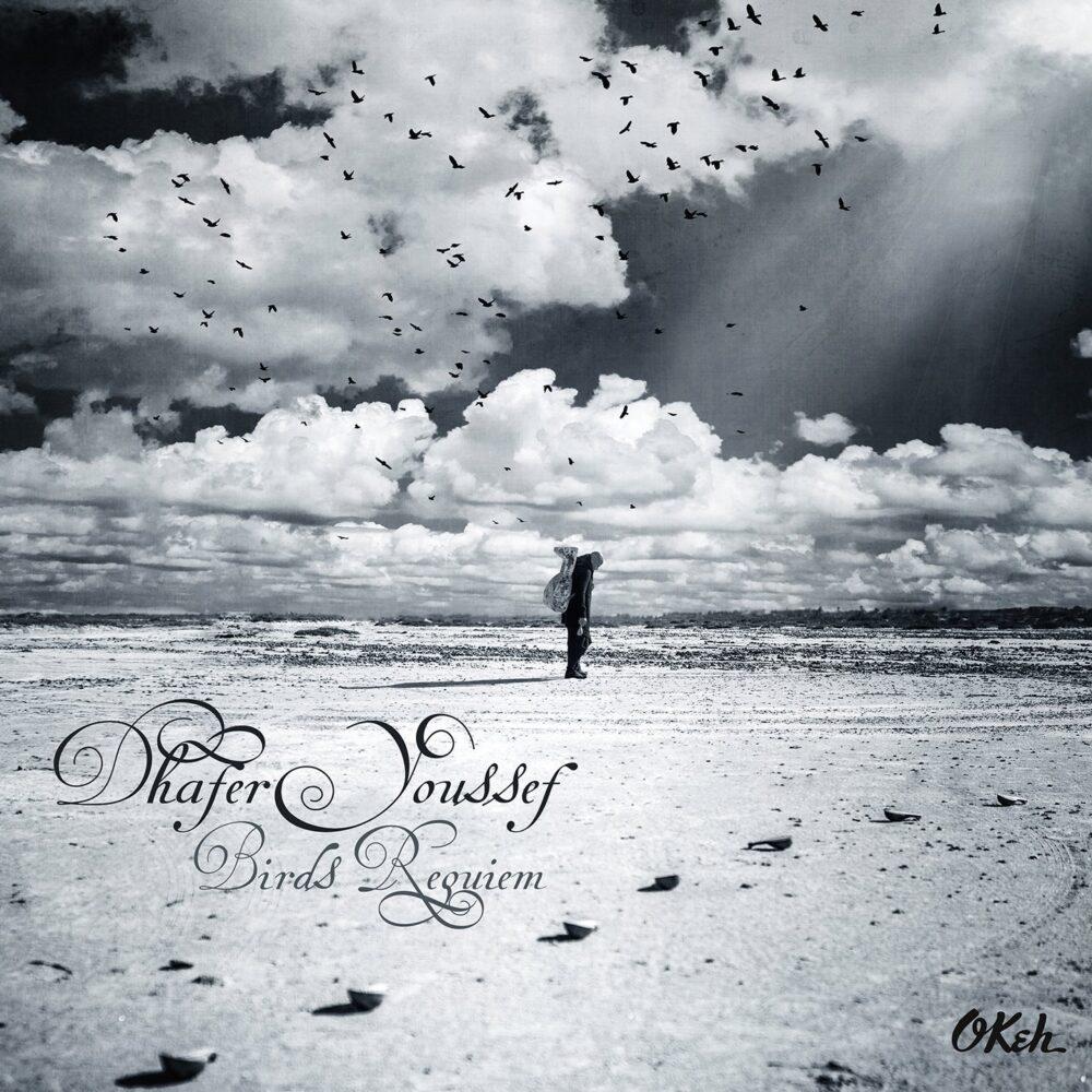 Dhafer Youssef - Birds Requiem (2013)