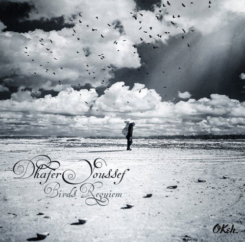 Dhafer Youssef - Birds Requiem (2013)