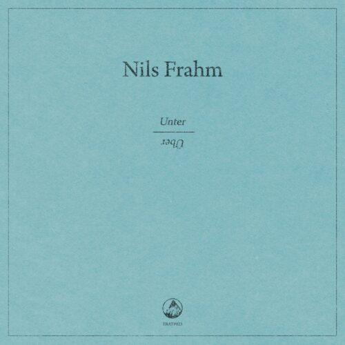 Nils Frahm - Unter | Über (2010)
