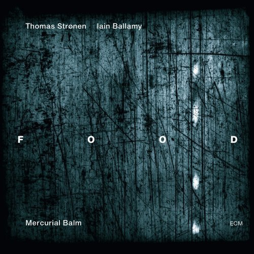 Food - Mercurial Balm (2012)