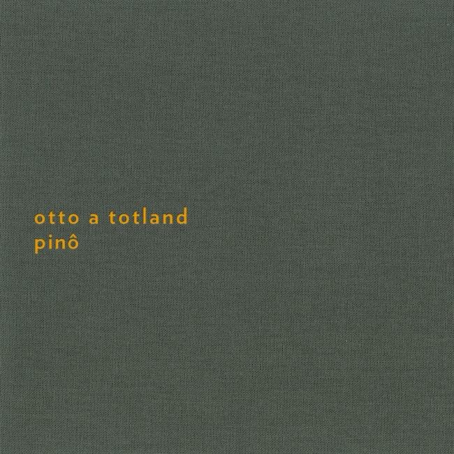 Otto A Totland: Pinô