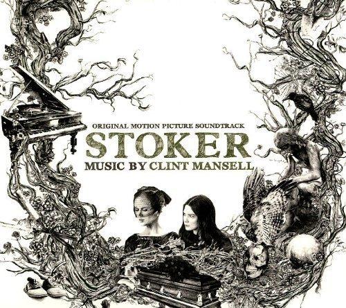 Clint Mansell - Stoker (2013)
