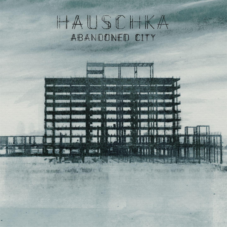 Hauschka - Abandoned City (2014)
