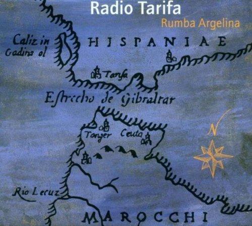 Radio Tarifa - Rumba Argelina (1993/1996)