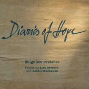 Zbigniew Preisner - Diaries of Hope (2013)