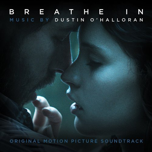 Dustin O'Halloran - Breathe In OST (2014)