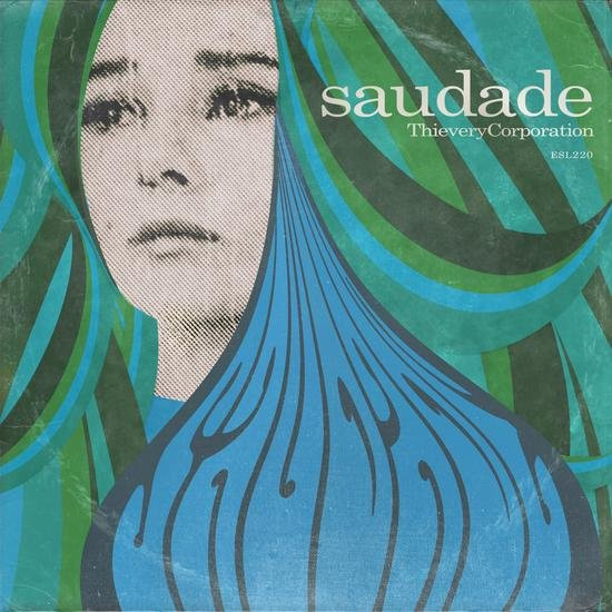 Thievery Corporation - Saudade (2014)
