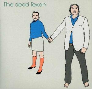 The Dead Texan (2004)
