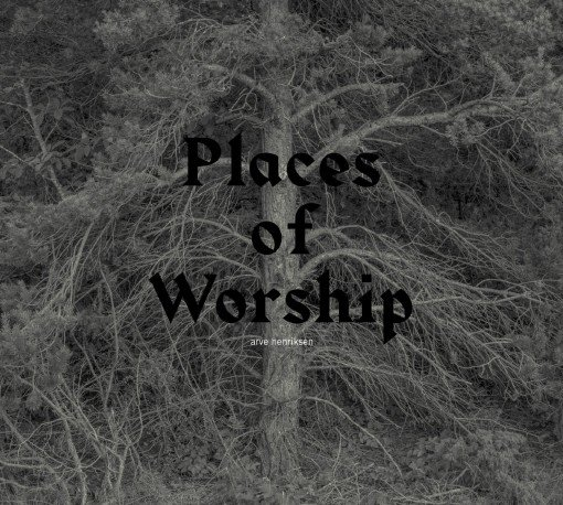 Arve Henriksen - Places of Worship (2013)