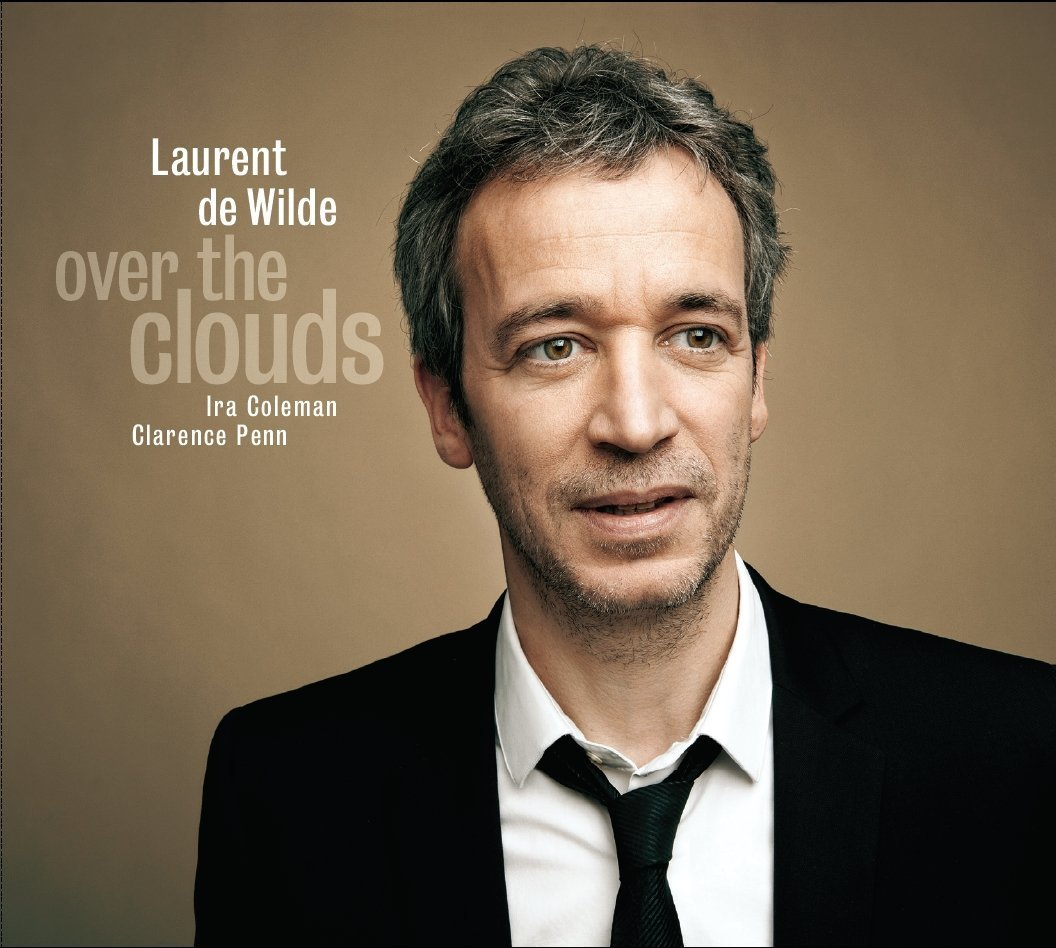 Laurent de Wilde - Over the clouds (2012)