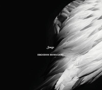 Ergodos Musicians - Songs (2014)