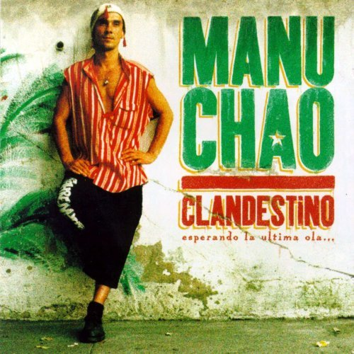 Manu Chao - Clandestino (1998)