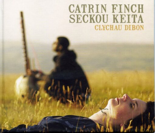 Catrin Finch & Seckou Keita - Clychau Dibon (2013)