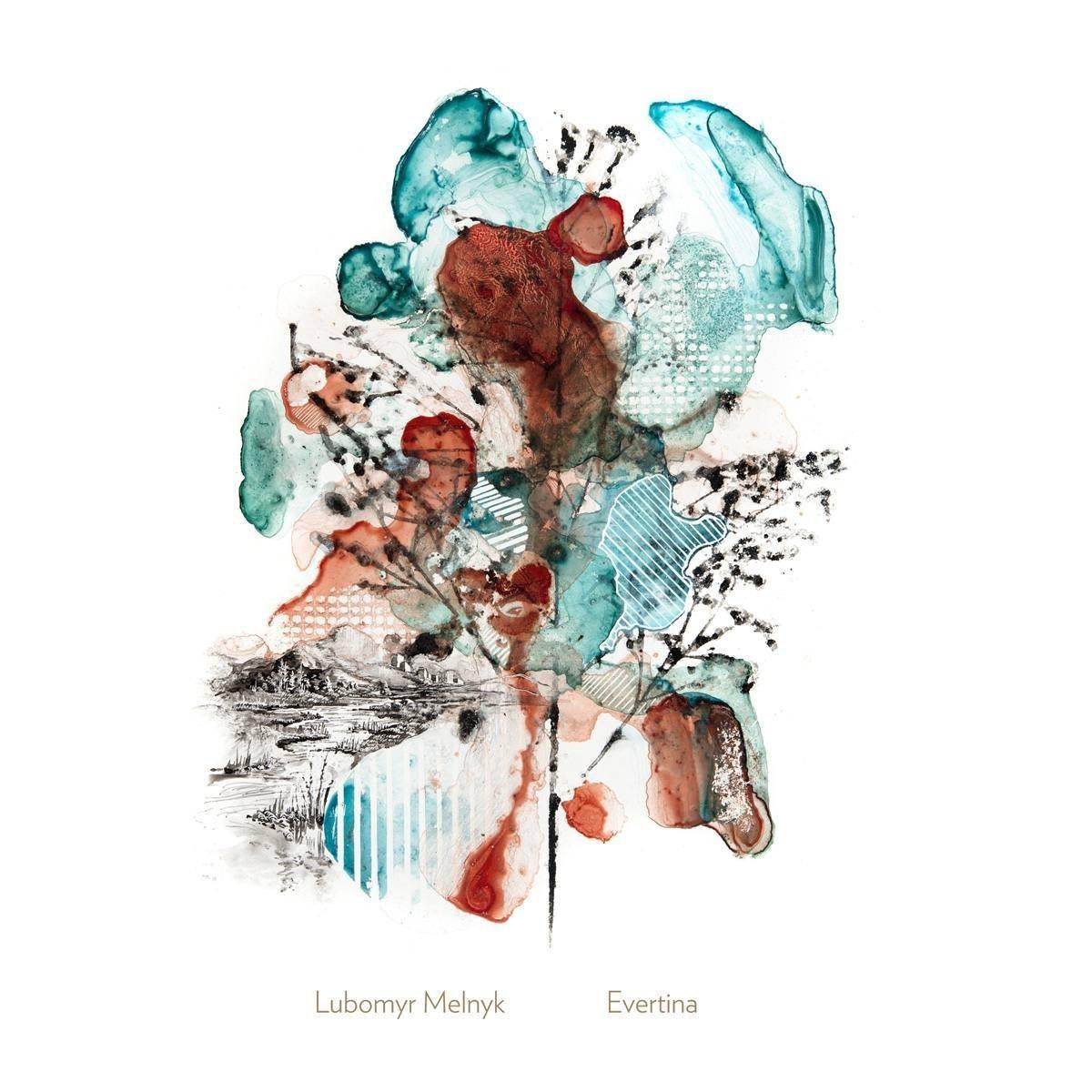 Lubomyr Melnyk - Evertina (2014)