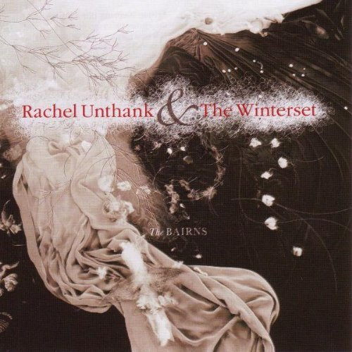 Rachel Unthank & the Winterset - The Bairns (2007)