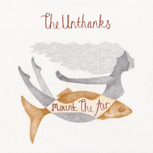 The Unthanks - Mount the Air (2015)