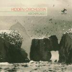Hidden Orchestra: Archipelago