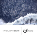 Stefano Guzzetti: Ensemble