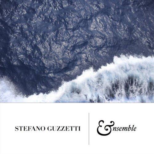 Stefano Guzzetti - Ensemble (2015)