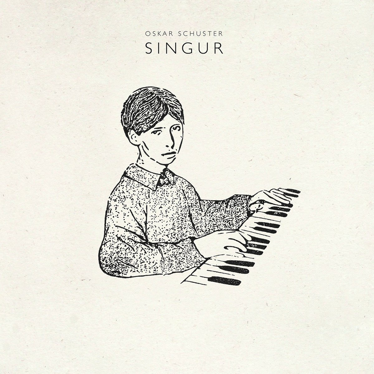 Oskar Schuster - Singur (2016)