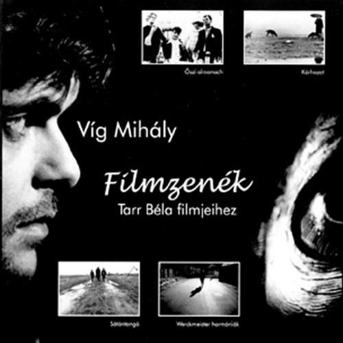 Mihály Víg: Werckmeister Harmonies