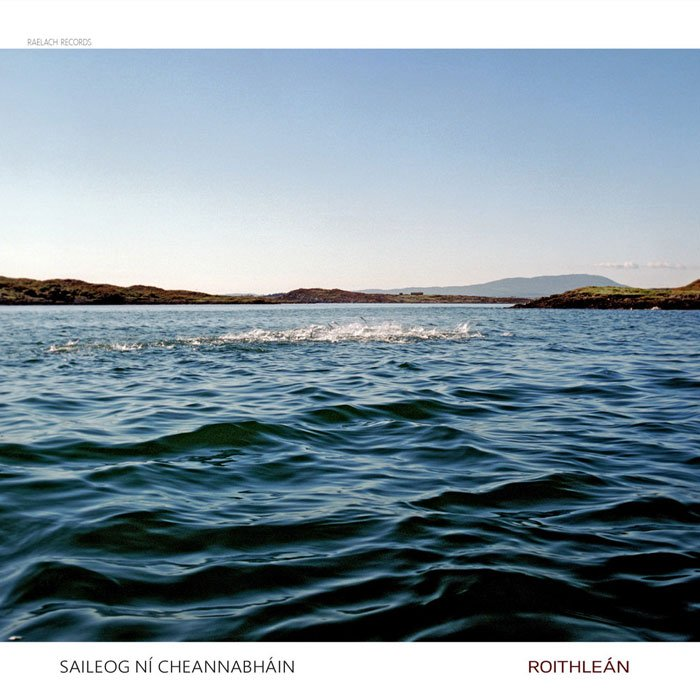 Saileog Ní Cheannabháin - Roithleán (2016)
