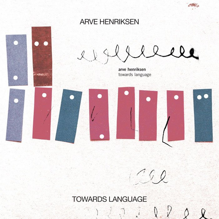 Arve Henriksen - Towards Language (2017)