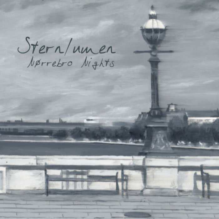 Sternlumen - Nørrebro Nights (2017)
