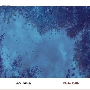An Tara: Faha Rain