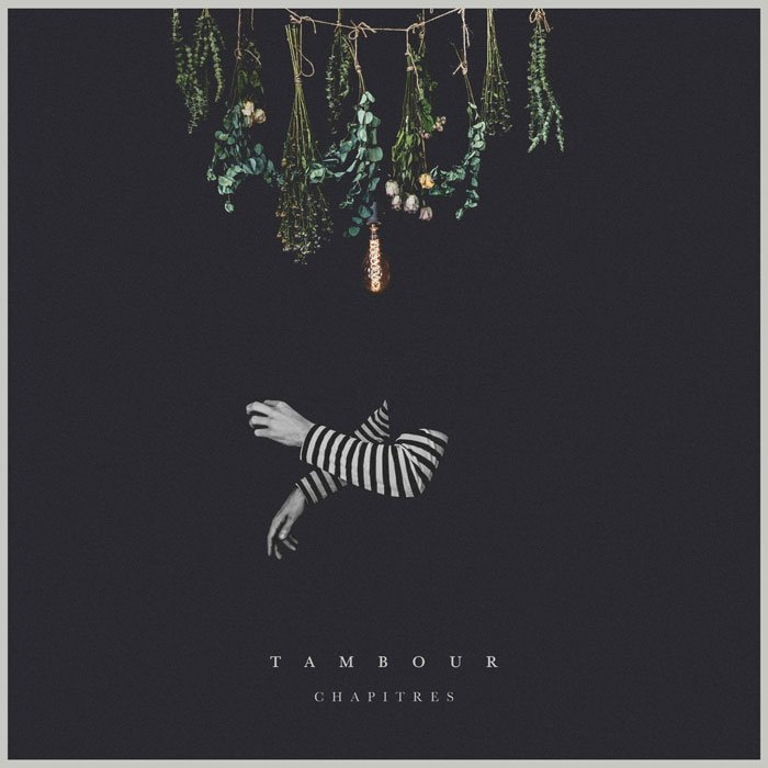 Tambour - Chapitres (2017)