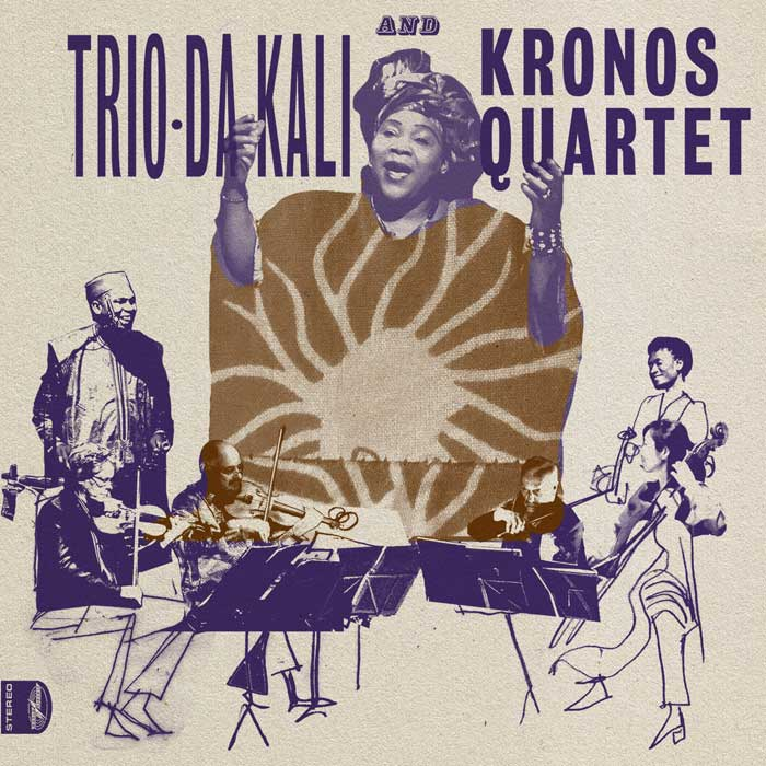 Trio Da Kali and Kronos Quartet - Ladilikan (2017)
