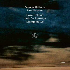 Anouar Brahem - Blue-Maqams (2017)
