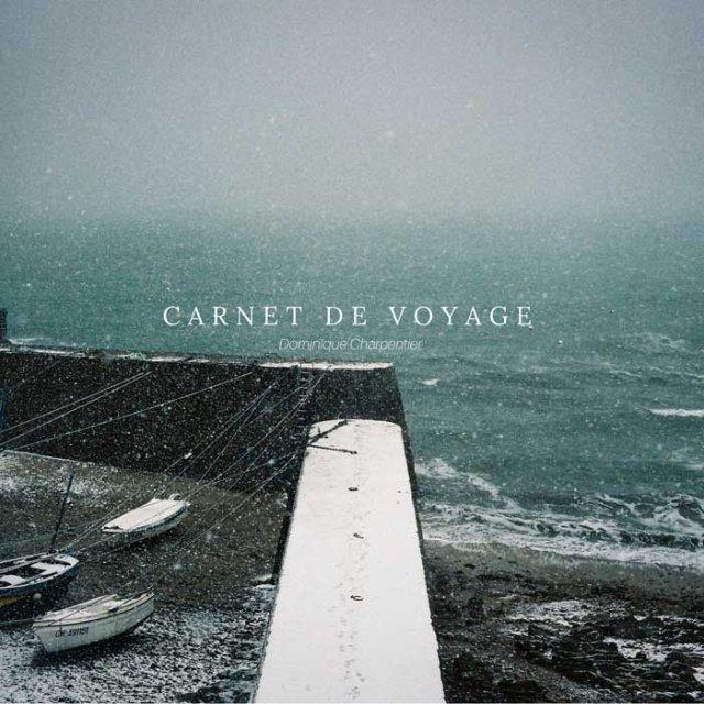 Dominique Charpentier - Carnet de Voyage (2018)