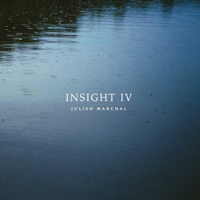 Julien Marchal - Insight IV (2019)