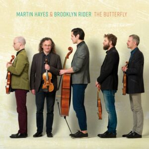 Martin Hayes & Brooklyn Rider - The Butterfly (2019)